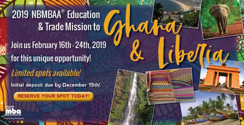 National Black MBA Association® Members Travel To Ghana And Liberia For Trade And Education Mission