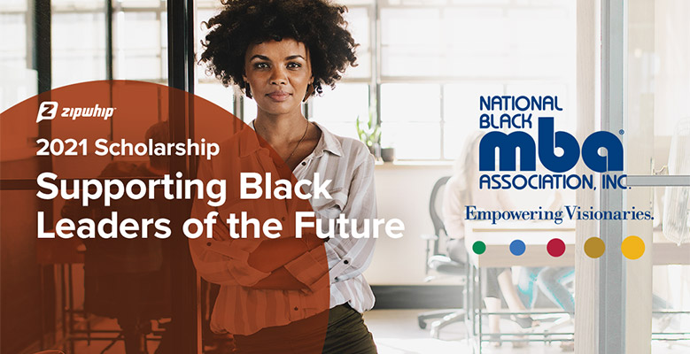 Zipwhip and The National Black MBA Association<sup>®</sup> Partner to Offer Scholarship Supporting Black Leaders of the Future